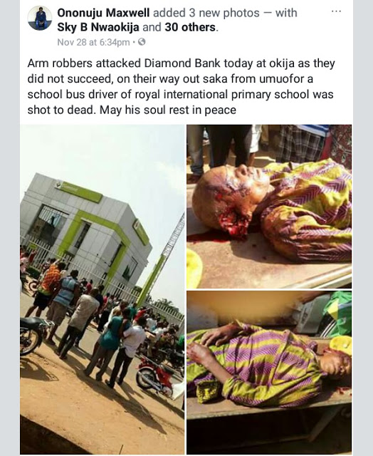 Graphic Photos: Armed robbers storm Diamond Bank in Okija, Anambra, kill school bus driver