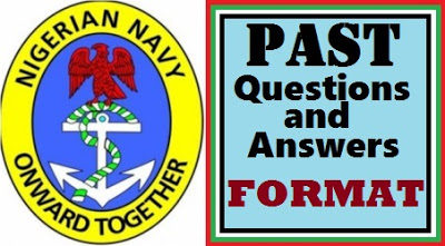 NIGERIAN NAVY DSSC CURRENT INTERVIEW QUESTIONS & ANSWERS