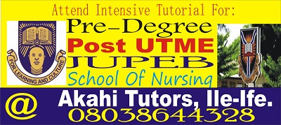 Post UTME, Pre-Degree, JUPEB & School Of Nursing Tutorials At Akahi Tutors, Ile-Ife